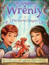 The Scarlet Dragon (2) (The Kingdom of Wrenly)