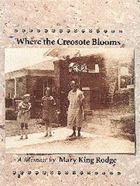 Where the Creosote Blooms (Chisholm Trail Series)