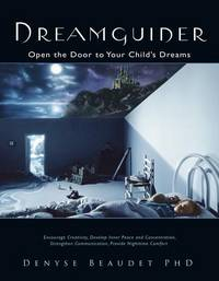 DREAMGUIDER: Open The Door To Your Childs Dreams