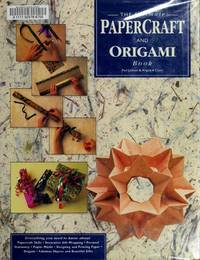 The ultimate papercraft and origami book.