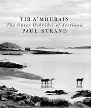 Tir a'Mhurain:  The Outer Hebrides of Scotland.
