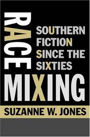 Race Mixing: Southern Fiction since the Sixties