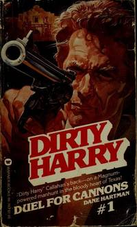 DIRTY HARRY SERIES(8 VOL.S) :#1-DUEL FOR CANNONS,#2 DEATH ON THE DOCKS ,#3-THE LONG DEATH,#4-THE MEXICO KILL, #5-FAMILY SKELETONS,#6-CITY OF BLOOD,#7-MASSACRE AT RUSSIAN RIVER, #8-HATCHET MEN
