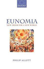 Eunomia: New Order for a New World by  Philip Allott - Paperback - 1st - 2001 - from First Landing Books & Art and Biblio.co.uk