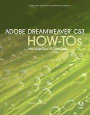 Adobe Dreamweaver CS3 How-Tos: 100 Essential Techniques