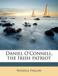 image of Daniel O'Connell, the Irish patriot