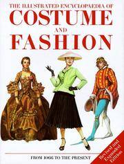 The Illustrated Encyclopedia of Costume and Fashion: From 1066 to the Present