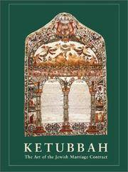 Ketubbah: The Art of the Jewish Marriage Contract