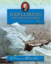 image of Exploring the Frozen North: Pierre Berton's History for Young Canadians