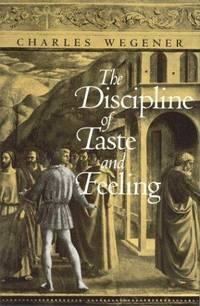 The Discipline of Taste and Feeling