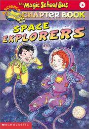 Space Explorers (The Magic School Bus Chapter Book, No. 4)
