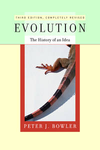Evolution: The History of an Idea (Third Edition)