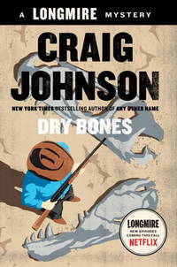 Dry Bones: A Longmire Mystery (Signed First Edition)