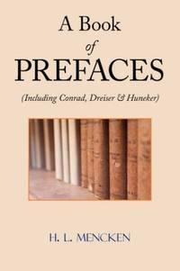 image of A Book of Prefaces (Including Conrad, Dreiser & Huneker)