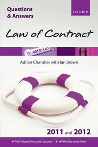 Q & A Revision Guide: Law of Contract 2011 and 2012 (Law Questions & Answers)