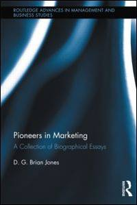 pioneers in marketing a collection of biographical essays Так, его учебник «маркетинг» collection correspondence and agency practice new york: mcgraw-hill, 1925, 1949, 1955, 1962.