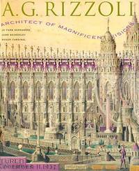 A.G. Rizzoli Architect of Magnificent Visions