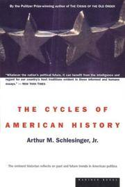 The Cycles Of American History - 1st Edition1st Printing