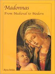 Madonnas : From Medieval to Modern
