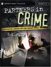 Partners in Crime: Integrating Language Arts and Forensic Science, Grades 5-8