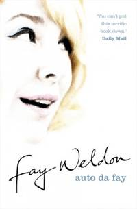 Auto da Fay: A Memoir by  Fay Weldon - Paperback - First Edition - 2003 - from Redux Books and Biblio.com