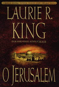 O JERUSALEM - ( A Novel of Suspense Featuring Mary Russell and Sherlock Holmes )