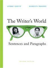 The Writer's World: Sentence and Paragraphs