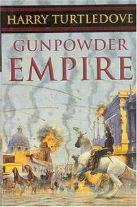 Gunpowder Empire (Crosstime Traffic)