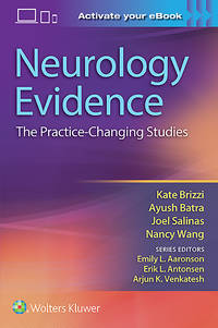 NEUROLOGY EVIDENCE THE PRACTICE CHANGING STUDIES (PB 2017)