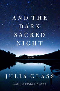 And the Dark Sacred Night: A Novel  **SIGNED & DATED, 1st Edition /1st Printing +Photo**