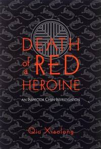 Death of a Red Heroine by Xiaolong Qiu - Hardcover - from allianz and Biblio.com