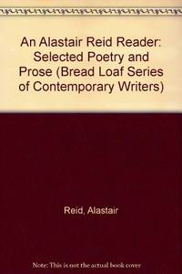 An Alastair Reid Reader: Selected Poetry and Prose by  Alastair Reid - Paperback - 1995 - from Armadillo Books (SKU: 720110049)