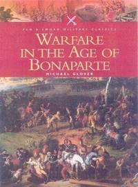 Warfare In the Age Of Bonaparte
