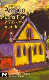 Dona Flor Y Sus Dos Maridos  Dona Flor and Her Two Husbands