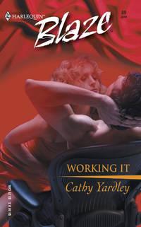 Working It (Harlequin Blaze, 89)