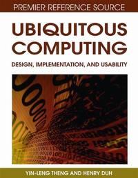 UBIQUITOUS COMPUTING DESIGN IMPLEMENTATION AND USABILITY