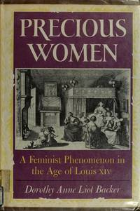 Precious Women: A Feminist Phenomenon in the Age of Louis XIV