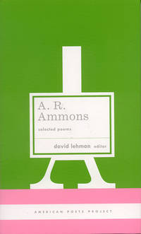 A. R. Ammons: Selected Poems: (American Poets Project #20)
