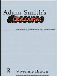 Adam Smith's Discourse: Canonicity, Commerce and Conscience