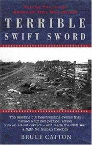 Terrible Swift Sword: Volume Two in the American Civil War Trilogy