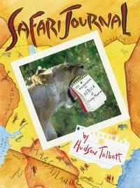 Safari Journal (Aspca Henry Bergh Children's Book Awards (Awards))