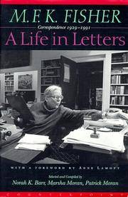 image of M. F. K. FISHER: A LIFE IN LETTERS - Correspondence 1929-1991