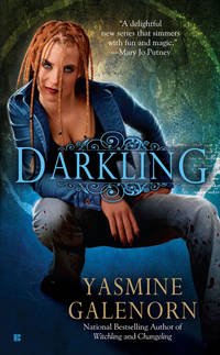 Darkling by Yasmine Galenorn - Paperback - 2008 - from Endless Shores Books and Biblio.com
