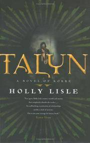 Talyn: A Novel of Korre by  Holly Lisle - Hardcover - 2005-08-01 - from Chapter II (SKU: 201204040)
