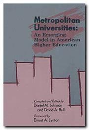 METROPOLITAN UNIVERSITIES:  An Emerging Model in American Higher Education.