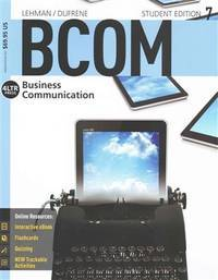 BCOM7 (with CourseMate, 1 term (6 months) Printed Access Card) (New, Engaging Titles from 4LTR...