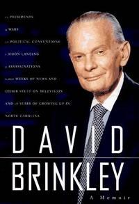 David Brinkley: A Memoir