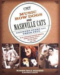 CMT Music Row Dogs and Nashville Cats  Country Stars and Their Pets