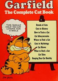 Garfield : The Complete Cat Book