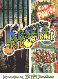 Kesey's Jail Journal: Cut the M***** Loose. [1st hardcover]